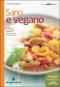 Sano e vegano  Lorenzo Ferrante   Tecniche Nuove