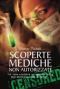 Scoperte mediche non autorizzate  Marco Pizzuti   Edizioni il Punto d'Incontro