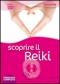 Scoprire il Reiki (DVD)  Ian Welch   Macro Edizioni