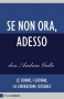 Se non ora, adesso  Don Andrea Gallo   Chiare Lettere