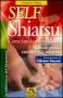 Self Shiatsu. Come farsi lo Shiatsu da soli (Vecchia edizione)  Gioacchino Allasia   Macro Edizioni