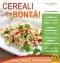 Cereali che Bontà! (ebook)  Silvia Strozzi   Macro Edizioni
