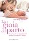 La gioia del parto (ebook)  Ina May Gaskin   Bonomi Editore