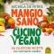 Mangio sano, Cucino vegan (ebook)  Michela De Petris   Macro Edizioni