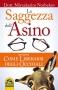 La Saggezza dell'Asino (ebook)  Mirzakarim Norbekov   Macro Edizioni