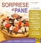 Sorprese di Pane (ebook)  Silvia Strozzi   Macro Edizioni