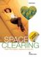 Spaceclearing  Lucia Larese   Edizioni Mediterranee