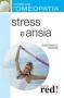 Stress e ansia - Curarsi con l'Omeopatia  Gianfranco Trapani   Red Edizioni