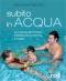 Subito in acqua  Riccardo Palumbo   Red Edizioni