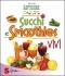 Succhi e smoothies vivi  David Côté   Sonda Edizioni