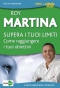 Supera i Tuoi Limiti (DVD)  Roy Martina   Macro Edizioni