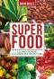 Superfood. L'alimentazione è la medicina del futuro (Copertina rovinata)  David Wolfe   Macro Edizioni