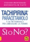 Tachipirina Paracetamolo: Sì o No?  Stefano Montanari Antonietta M. Gatti  Macro Edizioni