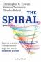 The Spiral  Claudio Belotti Christopher Cowan Natasha Todorovic Sperling & Kupfer