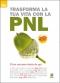 Trasforma la Tua Vita con la PNL  Paul Jenner   Alessio Roberti