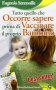 Tutto quello che occorre sapere prima di vaccinare il proprio bambino  Eugenio Serravalle   Edizioni S