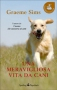 Una meravigliosa vita da cani  Graeme Sims   Sperling &amp; Kupfer