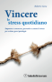 Vincere lo Stress Quotidiano (Copertina rovinata)  Roberto Gava   Salus Infirmorum