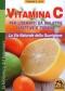 Vitamina C. Per liberarti da malattie infettive e tossine (Copertina rovinata)  Thomas E. Levy   Macro Edizioni