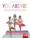 Yogabimbi. Giocare, rilassarsi, crescere armoniosamente con lo yoga  Chiara Iacomuzio Maurizio Morelli  Red Edizioni