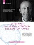 Ho provato la 'Nuova Medicina' del dottor Hamer  Pierre Pellizzari   Edizioni il Punto d'Incontro