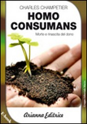 Homo Consumans (ebook)  Charles Champetier   Arianna Editrice