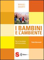 I bambini e l'ambiente  Paolo Beneventi   Sonda Edizioni