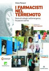 I farmacisti nel terremoto  Elena Penazzi Francesca Guerrini  Tecniche Nuove