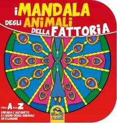 I Mandala degli Animali della Fattoria (10-12 anni)  Autori Vari   Macro Junior