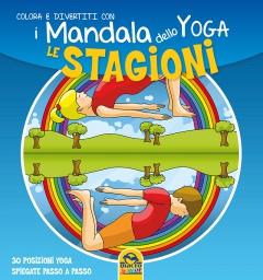 I Mandala dello Yoga - Le Stagioni  Autori Vari   Macro Junior
