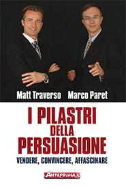 I pilastri della persuasione  Matt Traverso Marco Paret  Anteprima