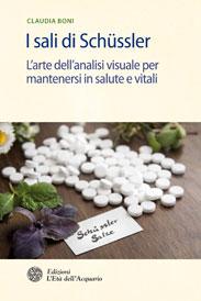 I sali di Schussler  Claudia Boni   L'Età dell'Acquario Edizioni