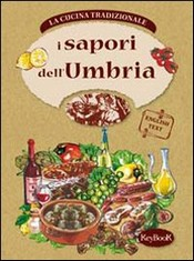 I sapori dell'UMBRIA  Antonella Santolini   KeyBook