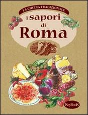 I sapori di ROMA  Antonella Santolini   KeyBook