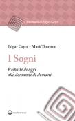 I Sogni  Edgar Cayce Mark Thurston  Edizioni Mediterranee