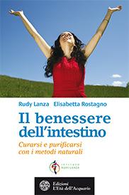 Il benessere dell'intestino  Rudy Lanza Elisabetta Rostagno  L'Età dell'Acquario Edizioni