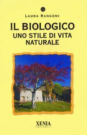 Il Biologico  Laura Rangoni   Xenia Edizioni