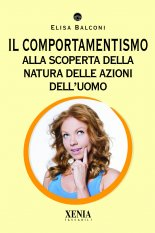 Il comportamentismo  Elisa Balconi   Xenia Edizioni