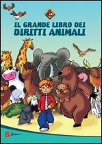 Il grande libro dei diritti animali  Lav   Sonda Edizioni