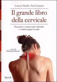 Il Grande Libro della Cervicale  Lorenzo Panella Paolo Gaetani  Rizzoli