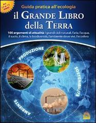 Il Grande Libro della Terra  Marianne Lambrechts Eric Luyckx  Macro Edizioni