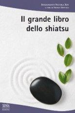 Il Grande Libro dello Shiatsu  Franco Bottalo   Xenia Edizioni
