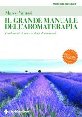 Il grande manuale dell'aromaterapia  Marco Valussi   Tecniche Nuove