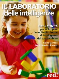 Il laboratorio delle intelligenze  Claire Gordon Lynn Huggins-Cooper  Red Edizioni