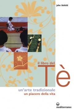 Il Libro del Tè  John Blofeld   Edizioni Mediterranee