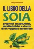 Il Libro della Soia  Tokuji Watanabe   Edizioni Mediterranee
