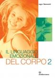 Il Linguaggio Emozionale del Corpo 2  Roger Fiammetti   Edizioni Mediterranee