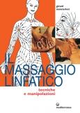 Il Massaggio Linfatico  Gerard Monsterleet   Edizioni Mediterranee
