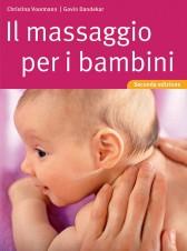 Il massaggio per i bambini  Christina Voormann Govin Dandekar  Tecniche Nuove