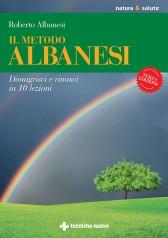 Il metodo Albanesi  Roberto Albanesi   Tecniche Nuove